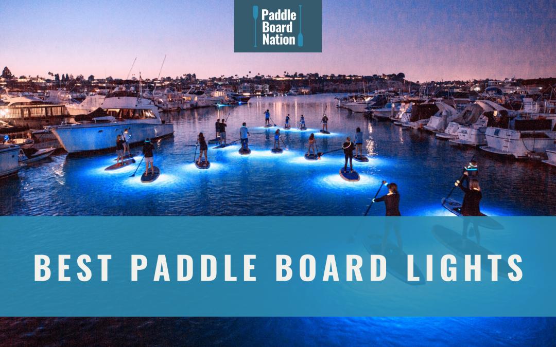 Best Paddle Board Lights
