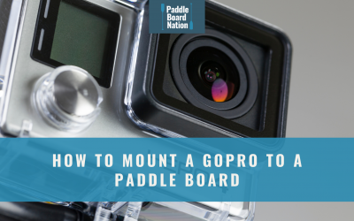 How to Mount a GoPro to a Paddle Board
