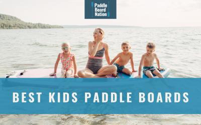 Best Kids Paddle Boards