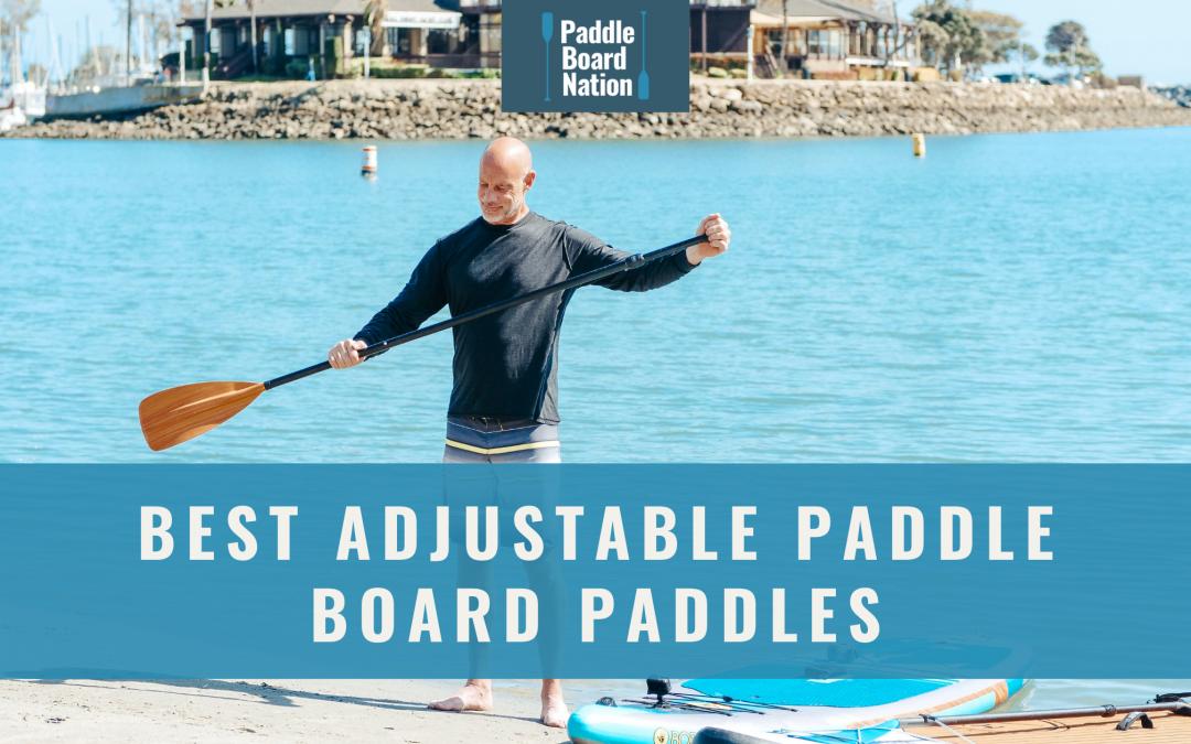 Best Adjustable Paddle Board Paddles