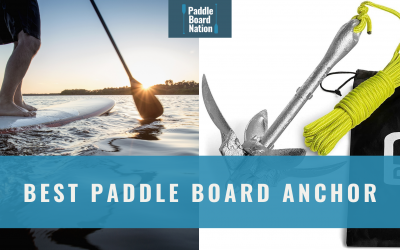 Best Paddle Board Anchor