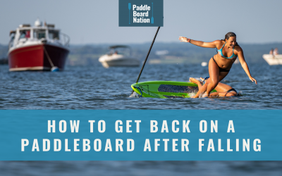How To Get Back On A Paddleboard After Falling