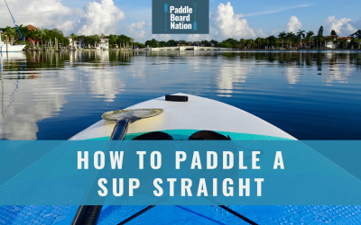 How To Paddle A SUP Straight